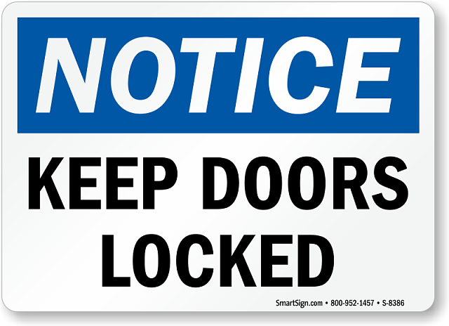 Forum Game: Numbers, Numbers-notice-keep-doors-locked-sign-s-8386.png