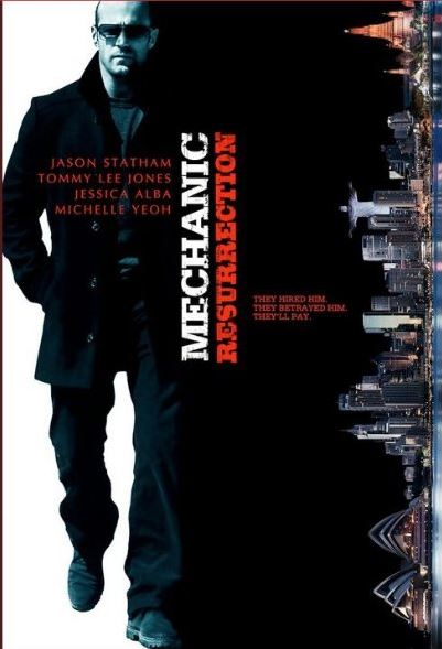 What's the last movie you watched.-mechanic-resurrection-movie.jpg