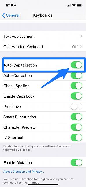 Can't turn off Auto-Capitalization on my IPhone 7-img_0113.jpg