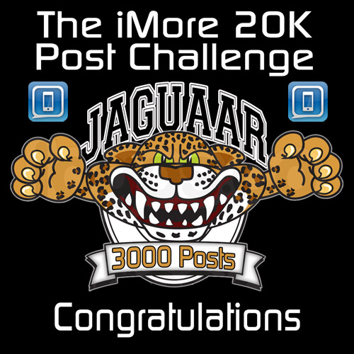 The iMore 20K / 50K Post Challenge - Are you up for it?-ibabygirl_jaguarr_3000.png