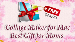 Free Giveaway - Collage Maker for Mac-250x140_mothers-day.jpg